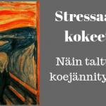 Stressaako kokeet? Näin voit helpottaa koejännitystä